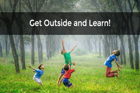 Get Outside and Learn